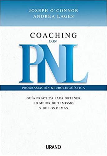 Coaching con PNL - Joseph O´connor, Andrea Lages