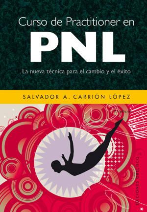 Practitioner en PNL - Salvador Carrión López